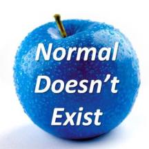 Normal Doesn't Exist